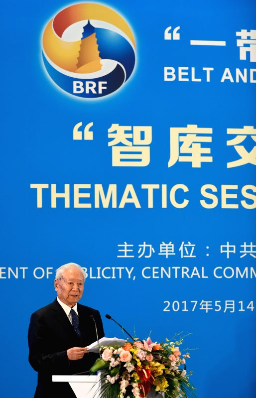 BEIJING, May 14, 2017 - Zheng Bijian, chairman of the China Institute for Innovation and Development Strategy, addresses the Thematic Session on Think Tank Exchanges of the Belt and Road Forum (BRF) ...