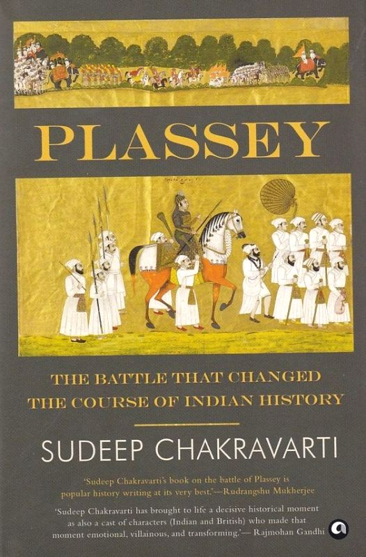 "Book cover of ""Plassey: The Battle that Changed the Course of Indian History"" authored by Sudeep Chakravarti; Book cover of ""From Cowrie to Crypto: Blockchain and the Future of Money"" authored by T.C.A. Sharad Raghavan; Boom cover of ""The Startup's"