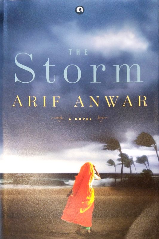 "Book cover of ""The Storm"" authored by Arif Anwar."