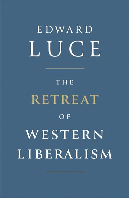 Book Cover - The Retreat of Western Liberalism