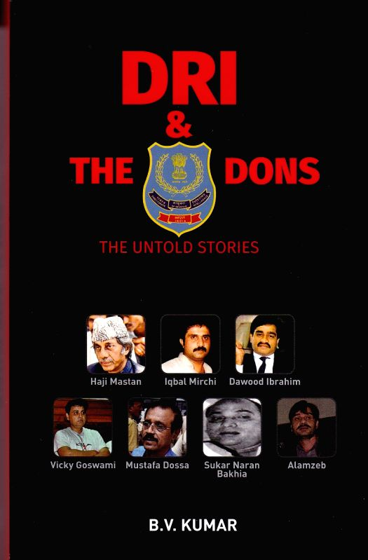 """Cover of B.V Kumar's book  """"DRI & The Dons - The Untold Stories""""."""
