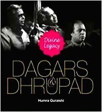"""Dagars & Dhrupad - Divine Legacy"" by Humra Quraishi."