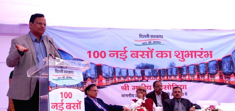 Sisodia flags off 100 new GPS enabled buses - Satyendar Jain