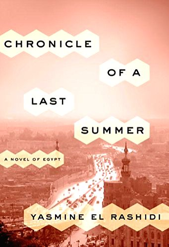 Egyptian author Yasmine El Rashidi\'s powerful and evocative debut novel about Egypt, before, during and after its \'Arab Spring phase\' as seen though the eyes of an unnamed woman