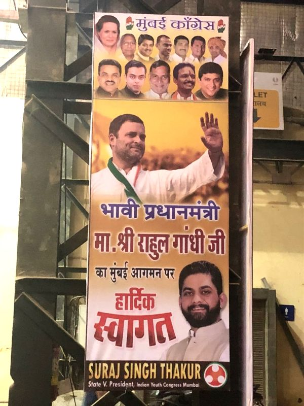 Hoardings proclaiming Rahul Gandhi as the 'Future Prime Minister' greeted him on the roads outside the Mumbai Airport to Thane as he was accorded a warm welcome on his arrival in Mumbai. - Rahul Gandhi