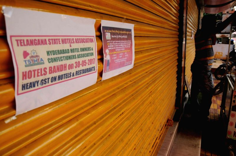 Hotels in Hyderabad go on a strike to protest against the levy of 12-28 per cent Goods and Services Tax (GST) on May 30, 2017.