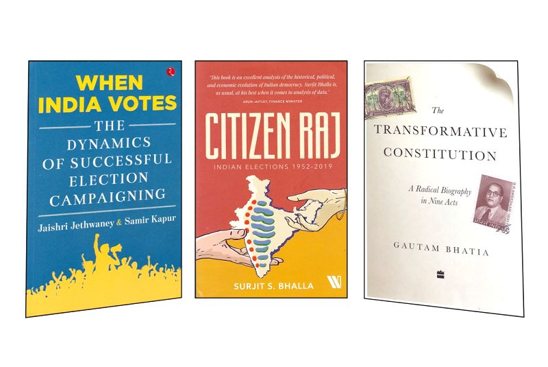 "Jaishri Jethwaney and Samir Kapur's ""When India Votes""; Surjit S. Bhalla's ""Citizen Raj: Indian Elections 1952-2019"" and Gautam Bhatia's ""The Transformative Constitution: A Radical Biography in Nine Acts""."