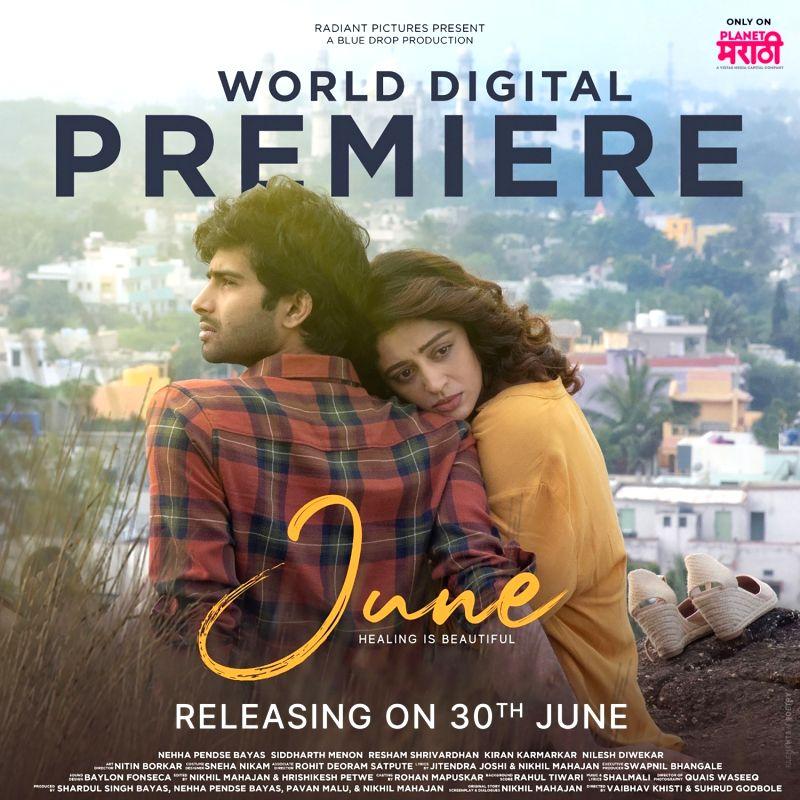 Nehha Pendse-Siddharth Menon starrer 'June' goes live on Planet Marathi Cinema on June 30.