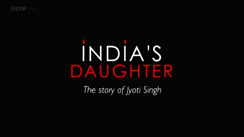 "The title of ""India's Daughter"" - the BBC documentary on the December 16, 2012 gang rape. The central government on Thursday served legal notice to the BBC in connection with the ..."