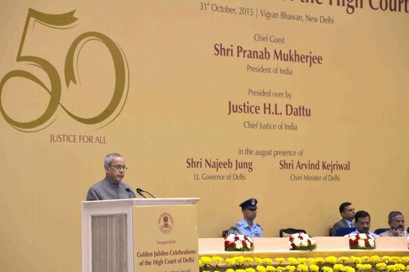 President Pranab Mukherjee addresses at the inauguration of the Goldren Jubilee Celebrations of High Court of Delhi, in New Delhi on Oct 31, 2015. - Pranab Mukherjee