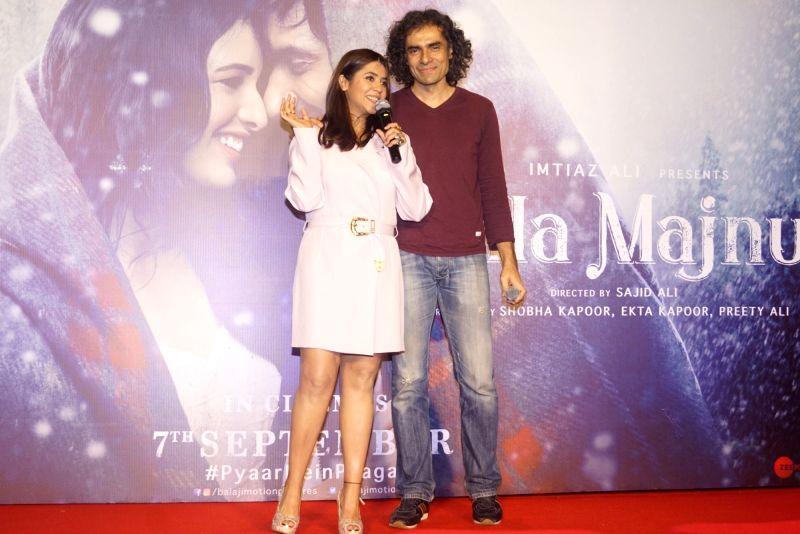 "Producer Ekta Kapoor and filmmaker Imtiaz Ali at the trailer launch of their upcoming film ""Laila Majnu"" in Mumbai on Aug 7, 2018. - Ekta Kapoor"