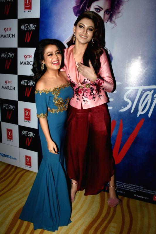 "Singer Neha Kakkar and actress Urvashi Rautela at the song launch of upcoming film ""Hate Story IV"" in Mumbai on Jan 31, 2018. - Urvashi Rautela"