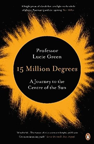 Solar physicist Lucie Greene\'s book on the Sun\'s working, mysteries and influence