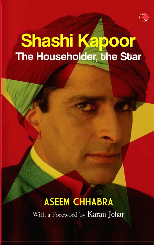 The first biography on Bollywod and international actor Shashi Kapoor - Shashi Kapoor