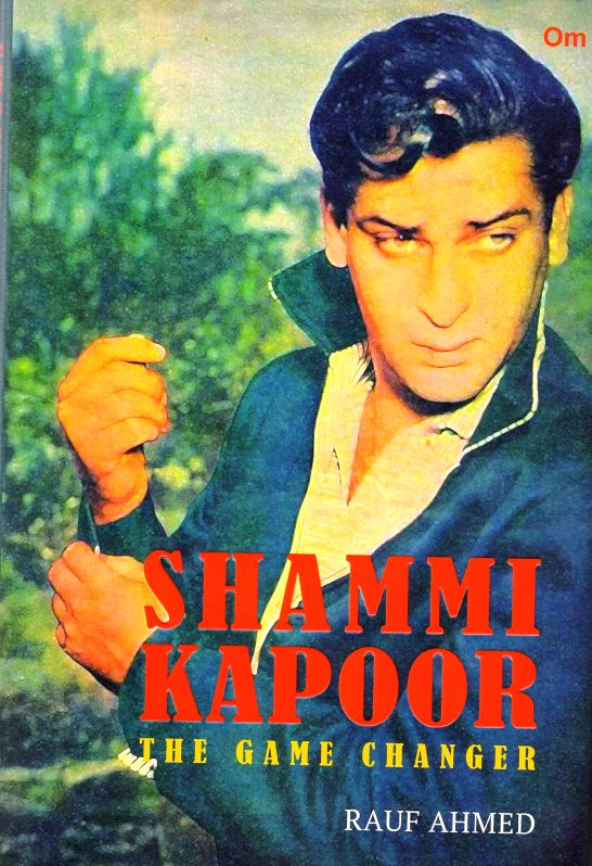 The first full-length biography of Bollywood superstar Shammi Kapoor