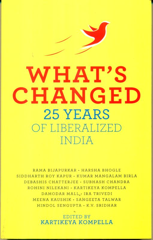 What's Changed 25 Years Of Liberalised India
