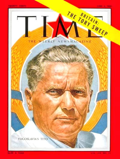 Yugoslav leader Josip Broz Tito on the cover of Time magazine