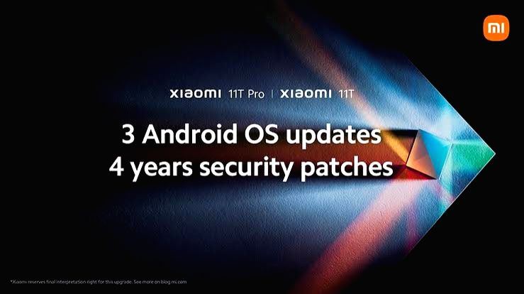 Xiaomi 11T series to get 4 years of security updates.