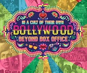 A book celebrating the cult films of Bollywood and the role they played in the country's filmmaking tradition