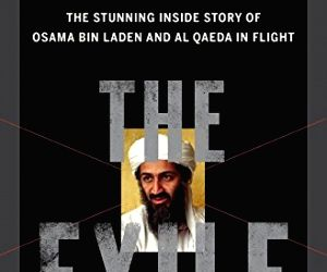 From Tora Bora to Abbottabad: The strange history of Bin Laden's 'Wander Years' (Book Review)