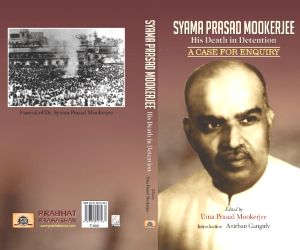BJP finds its 'face' in Bengal - Syama Prasad Mookerjee