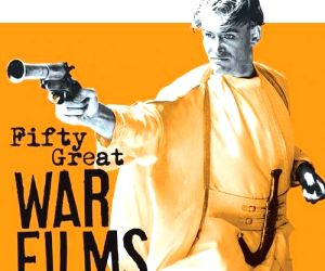 Enduring memorials and sharp critiques: A century of war films (Book Review) (With Image)