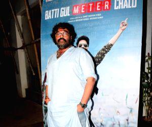 "Special screening of film ""Batti Gul Meter Chalu"" - Shree Narayan Singh"