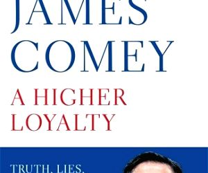 Former FBI Director James Comey's memoirs detailing his role in the Hillary Clinton email server probe, experiences under President Donald Trump and other matters in his life and law enforcement ...