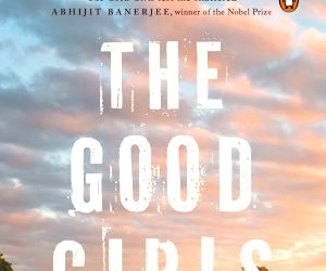 Good Girls: A tale of what it means to be a woman in modern India