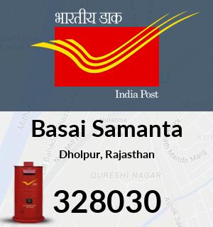 Basai Samanta Pincode - 328030