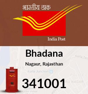 Bhadana Pincode - 341001