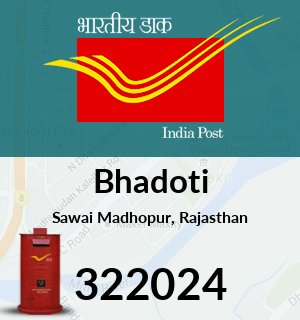 Bhadoti Pincode - 322024