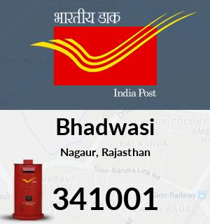 Bhadwasi Pincode - 341001