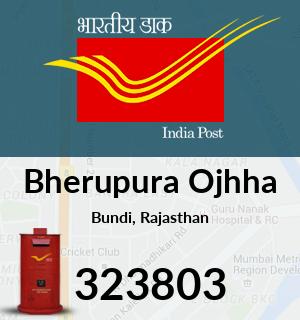 Bherupura Ojhha Pincode - 323803