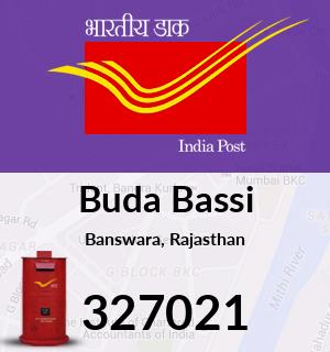 Buda Bassi Pincode - 327021