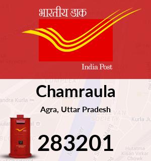 Chamraula Pincode - 283201