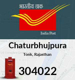 Chaturbhujpura Pincode - 304022