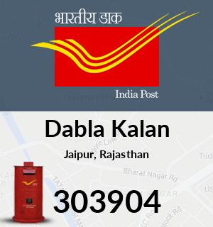 Dabla Kalan Pincode - 303904