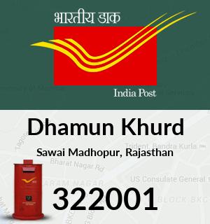 Dhamun Khurd Pincode - 322001