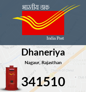 Dhaneriya Pincode - 341510