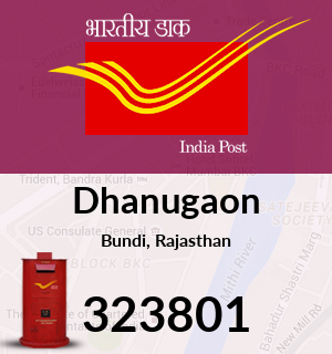 Dhanugaon Pincode - 323801