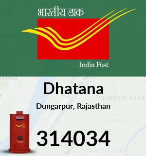 Dhatana Pincode - 314034