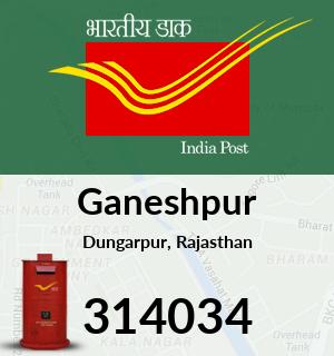 Ganeshpur Pincode - 314034
