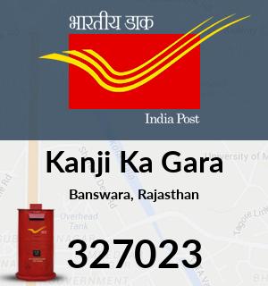 Kanji Ka Gara Pincode - 327023