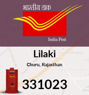 Lilaki Pincode - 331023