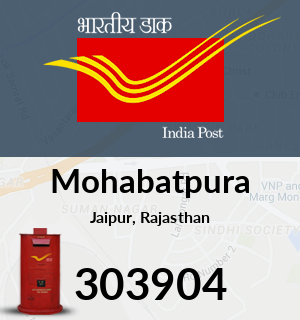 Mohabatpura Pincode - 303904