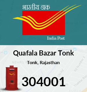 Quafala Bazar Tonk Pincode - 304001