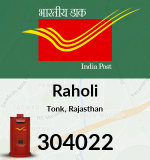 Raholi Pincode - 304022