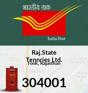 Raj.State Tennries Ltd. Pincode - 304001