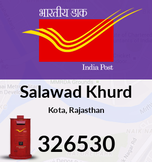 Salawad Khurd Pincode - 326530